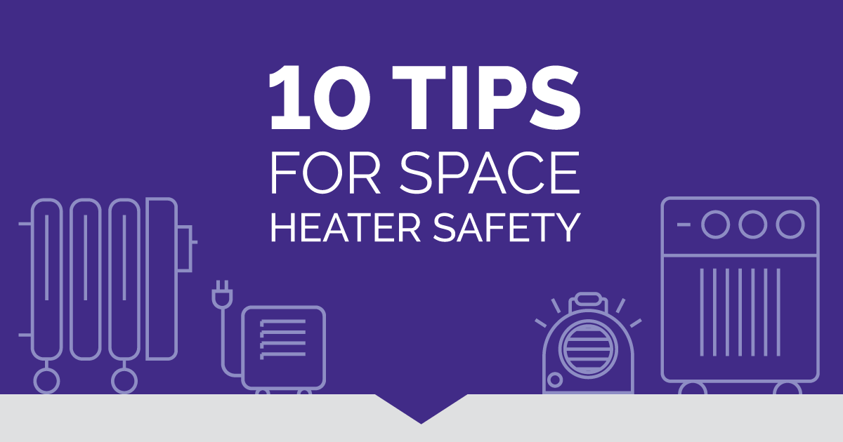 """""""10 tips for space heater safety"""" graphic with space heaters on it"""