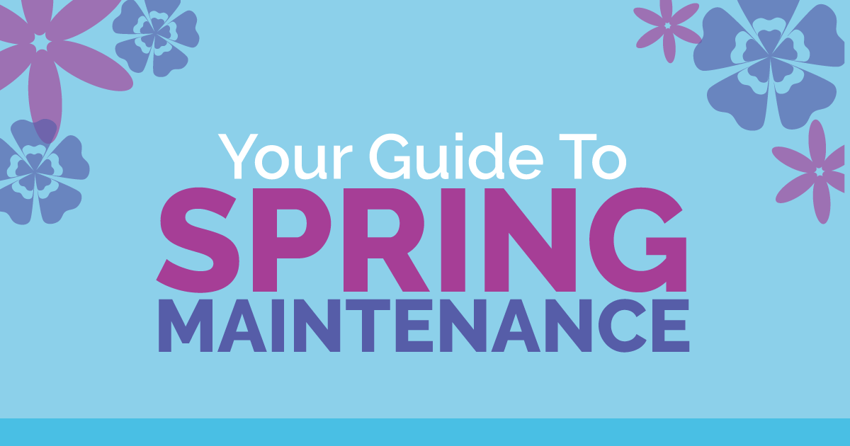 """Your guide to spring maintenance"" graphic"